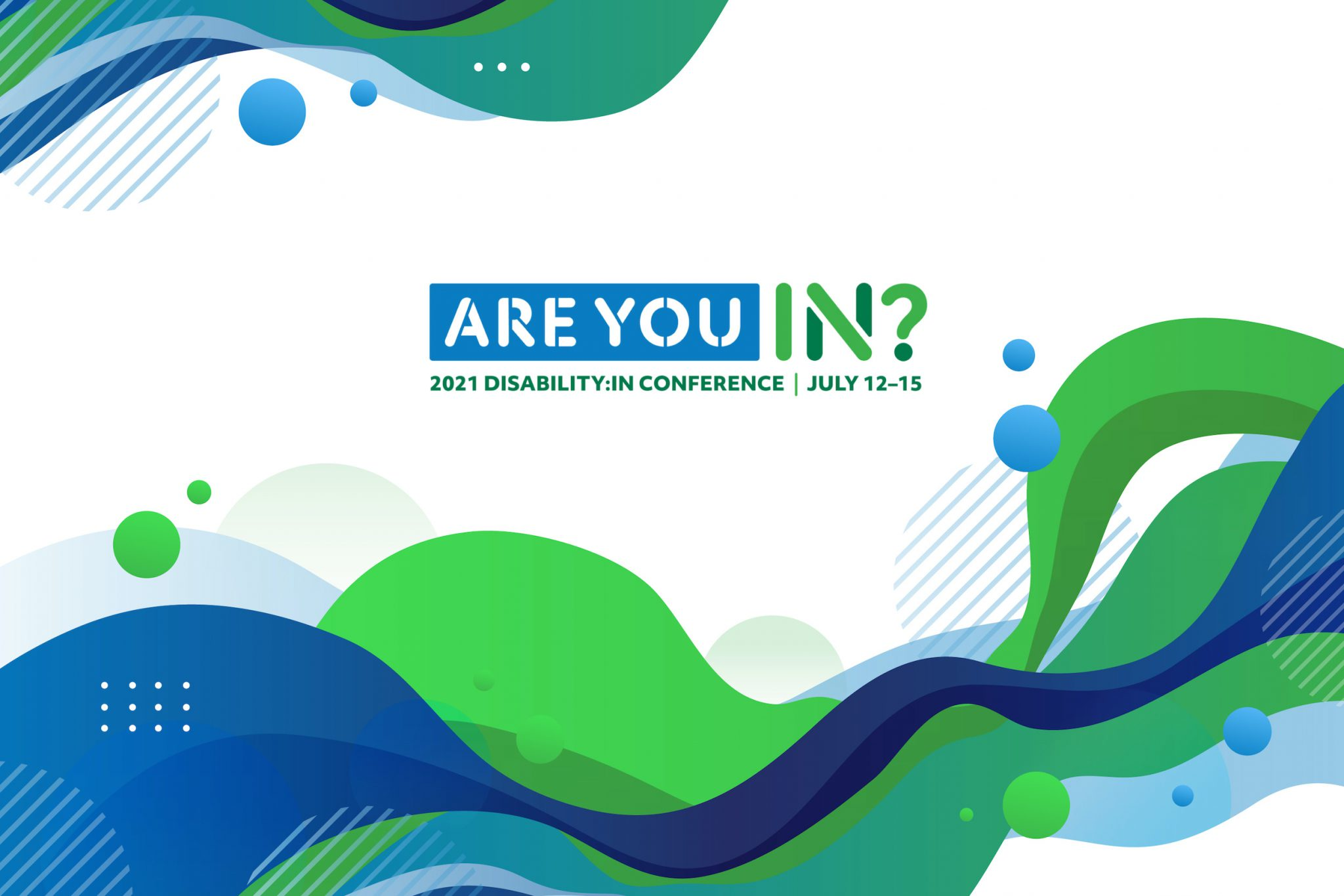 """Disability:In Conference banner asking """"are you IN?"""""""