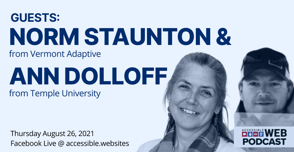 Norm Staunton from Vermont Adaptive, and Ann Dolloff, from Temple University